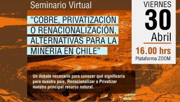 """FESAM, seminario virtual: """"COBRE, privatización o renacionalización, alternativas para la minería en Chile"""""""