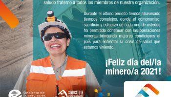 !Feliz día del/la minero/a 2021!